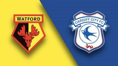 Cardif vs Watford
