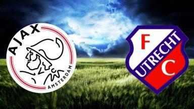 Ajax Amsterdam vs Utrecht FC